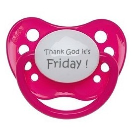 Sucette - Thank God it's Friday